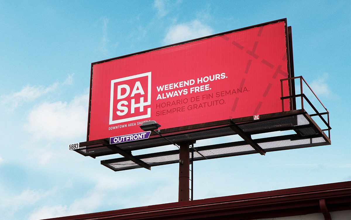 DASH billboard - Weekend hours. Always free.